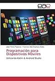 Programación para Dispositivos Móviles:...