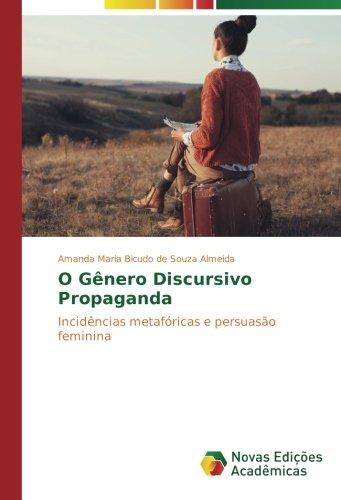 Bicudo de Souza Almeida, A: O Gênero Discursivo Propaganda