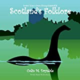 Draw Your Own Encyclopaedia Scotland's Folklore (Volume 12)