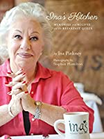 Ina's Kitchen: Memories and Recipes from the Breakfast Queen