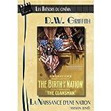 Les Trésors du cinéma : D.W. Griffith - La Naissance d'une Nation (The Birth of a...