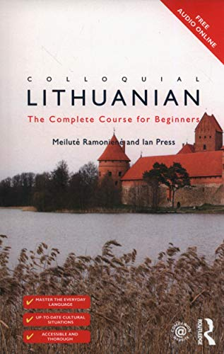 Compare Textbook Prices for Colloquial Lithuanian: The Complete Course for Beginners Colloquial Series 2 Edition ISBN 9781138949911 by Ramonienė, Meilutė,Press, Ian