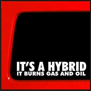 CMI288 It's a Hybrid It Burns Gas and Oil - sticker for jeep 4x4 decal offroad funny