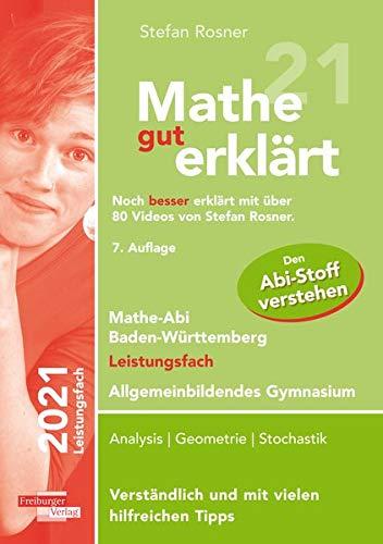 Mathe gut erklärt 2021 Leistungsfach Baden-Württemberg Gymnasium