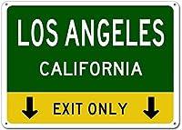 Hypothesis Los Angeles, California This Exit Only ホームバスルームとカフェバーパブ、壁の装飾用の 20x30cm ティンサインポスター アメリカン サインプレート ブリキ看板