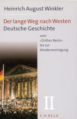 Der lange Weg nach Westen Bd. 1: Deutsche Geschichte vom Ende des Alten Reiches bis zum Untergang der Weimarer Republik