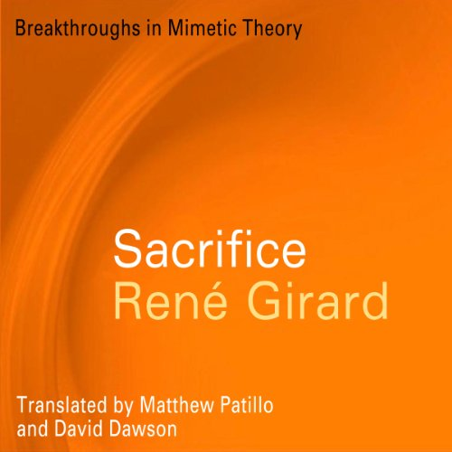 Sacrifice (Breakthroughs in Mimetic Theory) audiobook cover art