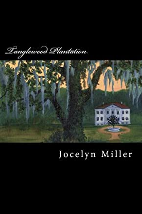 Tanglewood Plantation