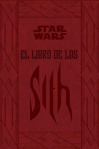 Star Wars El libro de los Sith (Star Wars Ilustrados)