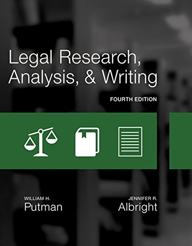 Compare Textbook Prices for Legal Research, Analysis, and Writing 4 Edition ISBN 9781305948372 by Putman, William H.,Albright, Jennifer