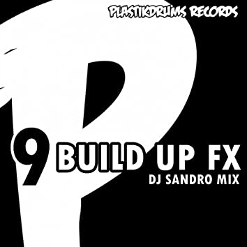 9 Build Up Fx
