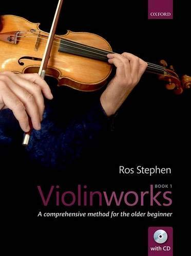Violinworks Book 1: A comprehensive method for the older beginner