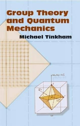 Compare Textbook Prices for Group Theory and Quantum Mechanics Dover Books on Chemistry Illustrated Edition ISBN 0800759432479 by Michael Tinkham