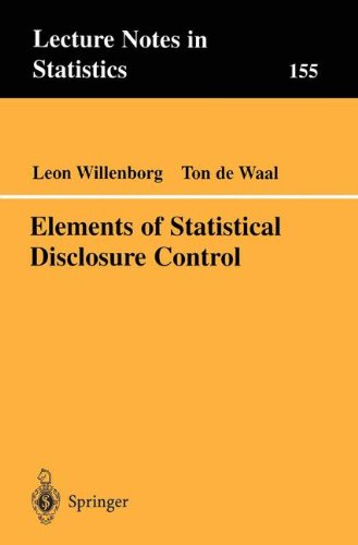 Elements of Statistical Disclosure Control (Lecture Notes in Statistics)