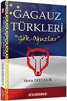"""Gagauz Türkleri: """"Gök-Oguzlar"""""""