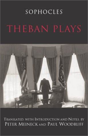 Theban Plays (Hackett Classics) by Sophocles (2003-03-15)