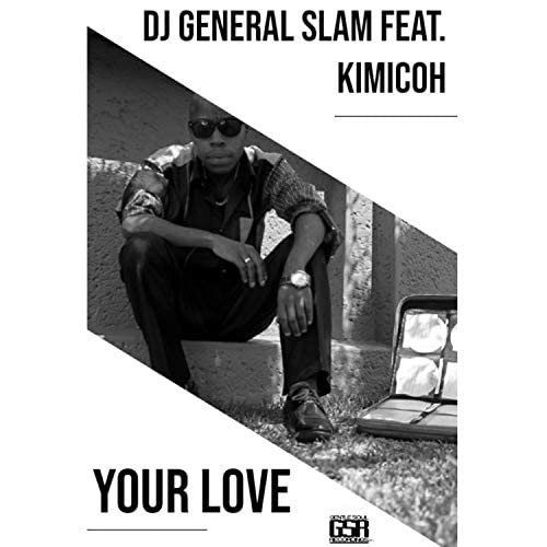 DJ General Slam feat. Kimicoh