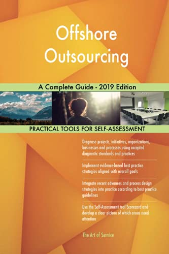 Compare Textbook Prices for Offshore Outsourcing A Complete Guide - 2019 Edition  ISBN 9780655549765 by Gerardus Blokdyk