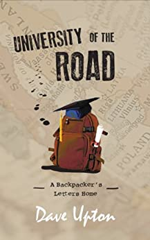 University of the Road by [Dave Upton, Callin Meyer]