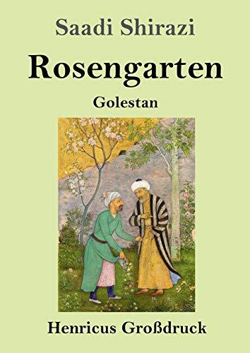 Rosengarten (Großdruck): Golestan