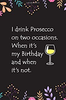 Lined Notebook with Quote - Prosecco Gifts for Women, Alcohol Gifts for Women (Gag Gifts)
