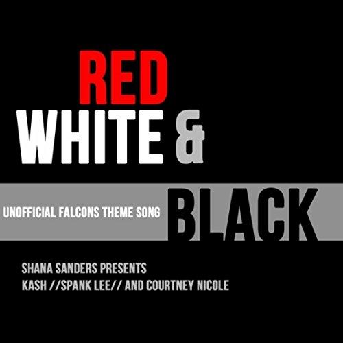 Red White & Black (feat. Courtney Nicole, Kash & Spank Lee)