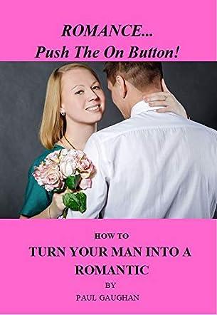 Romance... Push The On Button!
