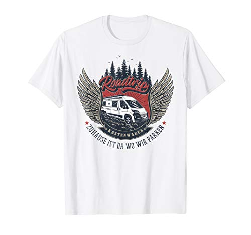 Kastenwagen T-Shirt - ZUHAUSE IST DA WO WIR PARKEN