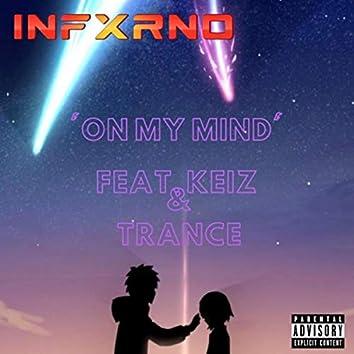 On My Mind (feat. Keiz & Trance)
