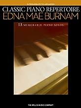 Classic Piano Repertoire - Edna Mae Burnam: Intermediate to Advanced Level
