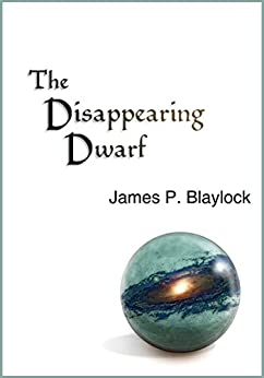 The Disappearing Dwarf (The Balumnia Trilogy Book 2) by [James P. Blaylock]