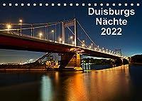 Duisburgs Naechte (Tischkalender 2022 DIN A5 quer): Nachtfotos aus Duisburg, Stadt und Industrie (Monatskalender, 14 Seiten )