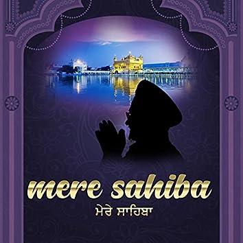 Mere Sahib Mere Sahib (Shabad Gurbani Kirtan)