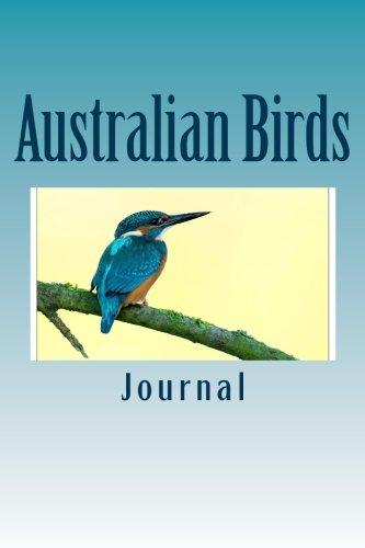 Australian Birds: 150 page lined journal