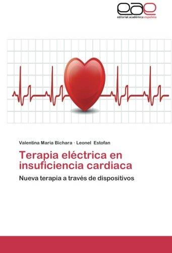 Bichara, V: Terapia eléctrica en insuficiencia cardiaca