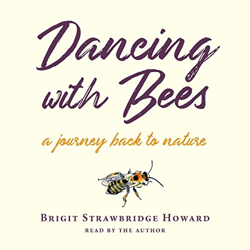 Dancing with Bees audiobook cover art