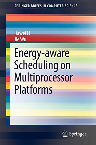 Energy-Aware Scheduling on Multiprocessor Platforms