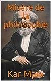 Misère de la philosophie - Format Kindle - 2,41 €