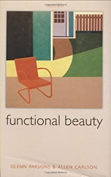 [Glenn Parsons, Allen Carlson]のFunctional Beauty (English Edition)