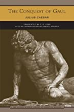 The Conquest of Gaul (Barnes & Noble Library of Essential Reading) by Julius Caesar (2005-07-16)
