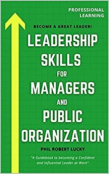 Book cover image for Leadership Skills for Managers and Public Organization