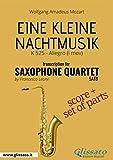 Eine Kleine Nachtmusik - Saxophone Quartet score & parts: K 525 - Allegro (I mov.) (Italian Edition)