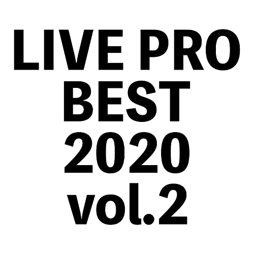 LIVEPRO BEST 2020 vol.2