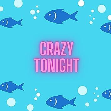 Crazy Tonight