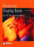 Universal Display Book for PIC Microcontrollers: Microcontrôleurs PIC et afficheurs