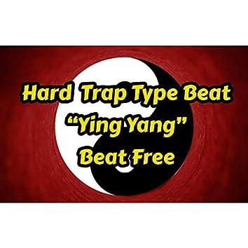 Hard Trap Type Beat Ying Yang Beat Free