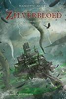 Zilverbloed (De kronieken van de Zeven Eilanden Book 5)