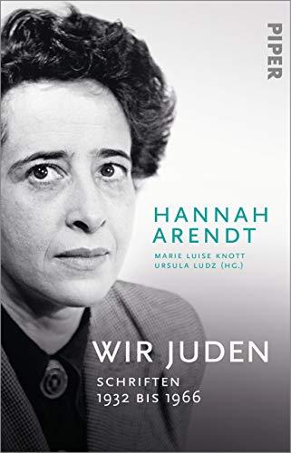 Wir Juden: Schriften 1932 bis 1966