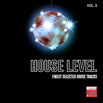 House Level, Vol. 5 (Finest Selected House Tracks)