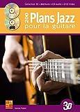 200 plans jazz pour la guitare en 3D (1 Livre + 1 CD + 1 DVD)